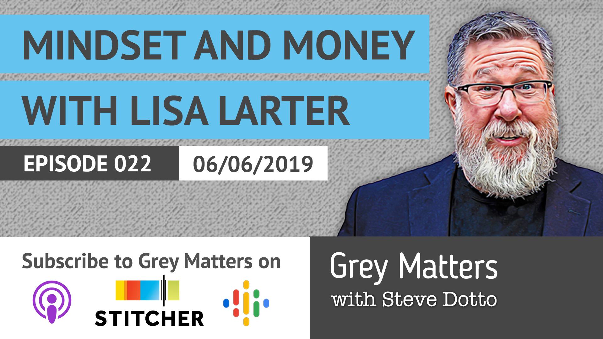 Mindset and Money, with Lisa Larter