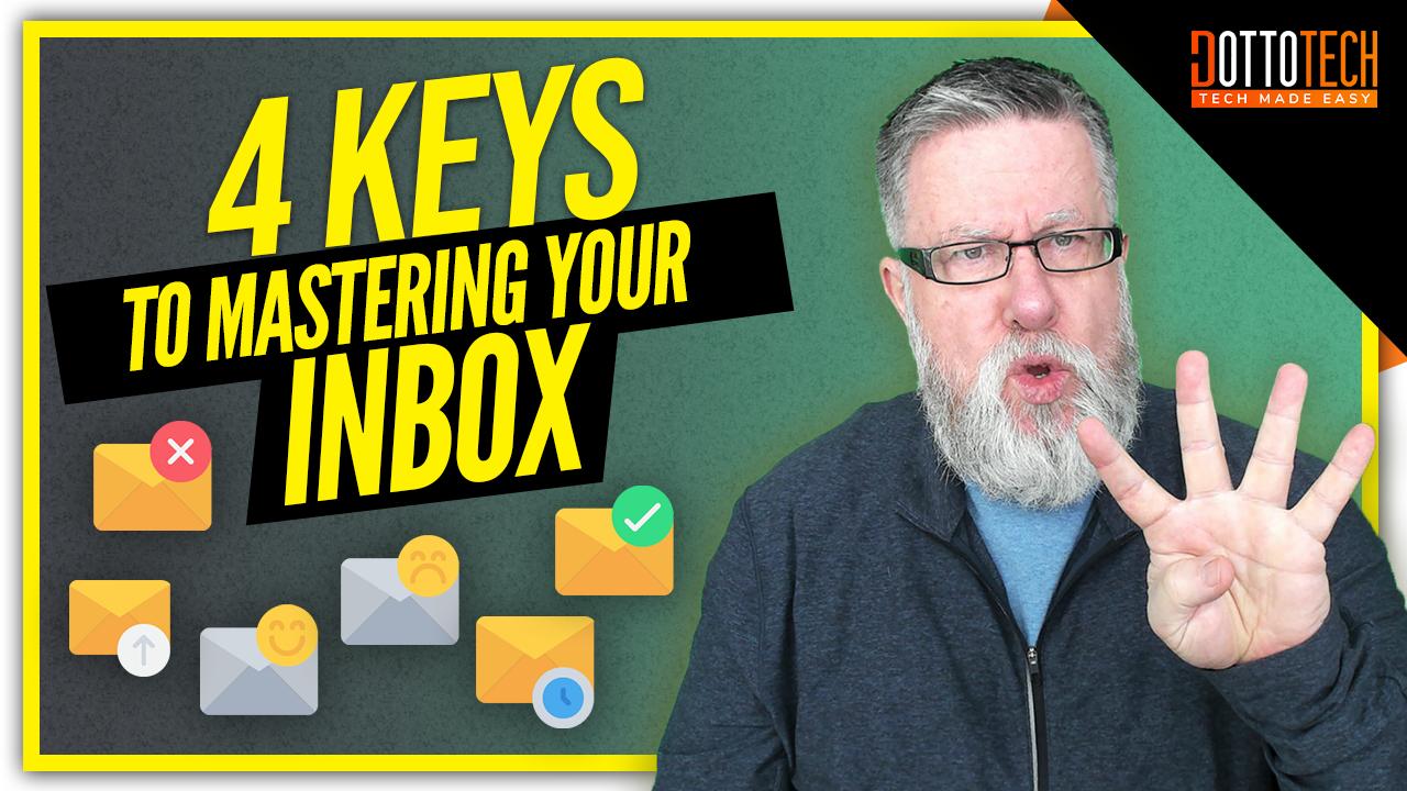 Overcome Email Bottlenecks: 4 Keys to Mastering Your Inbox