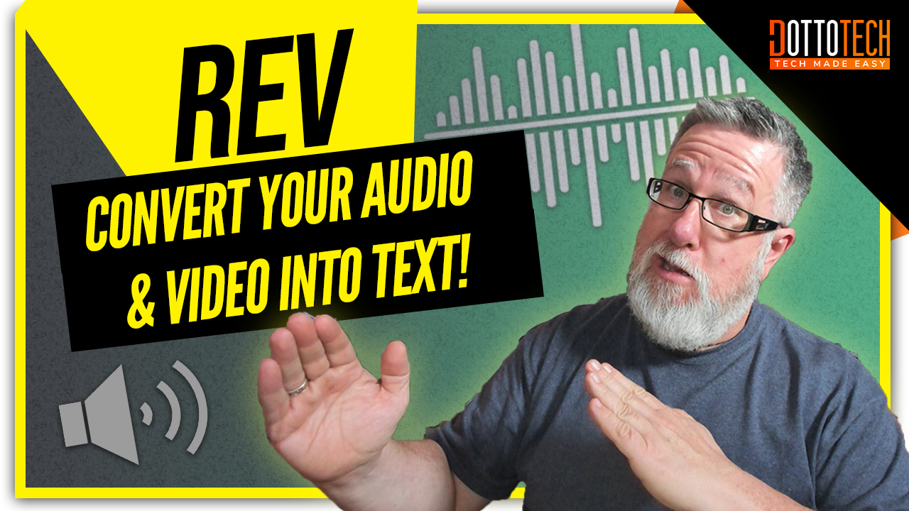 Convert Your Audio and Video to Text with Rev