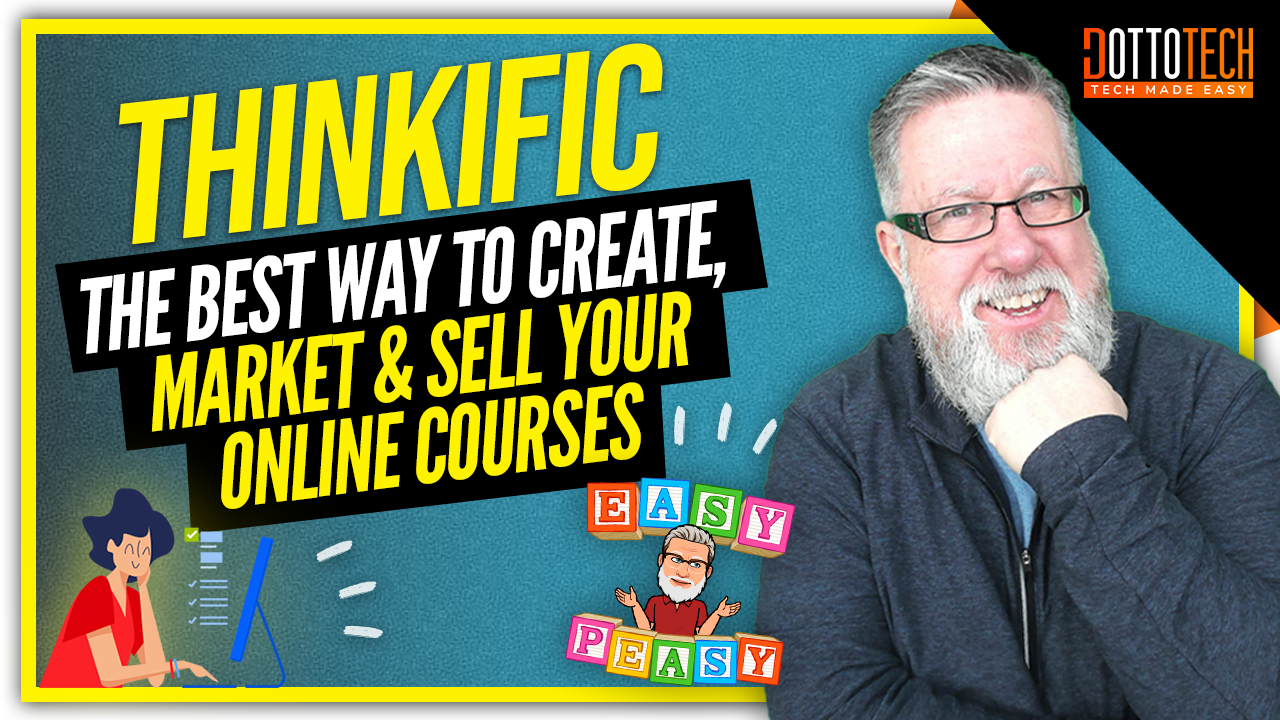 Thinkific Online Courses: The Best Way to Create, Market and Sell Your Courses