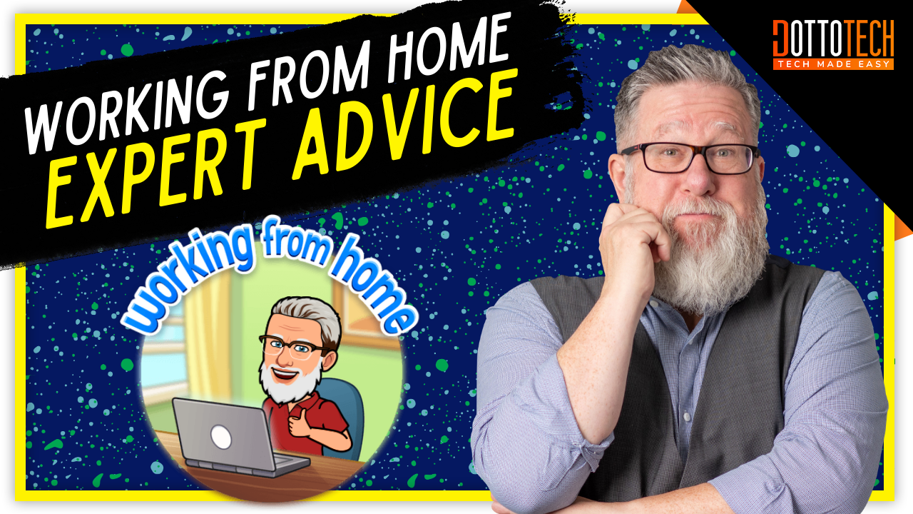Working from home - expert advice