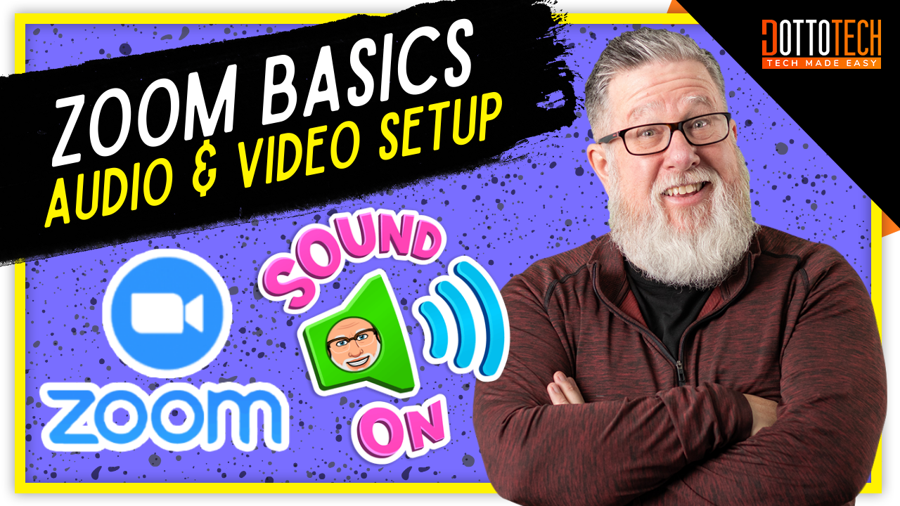 Zoom Audio and Video Tips: Basic Setup for Zoom at Home