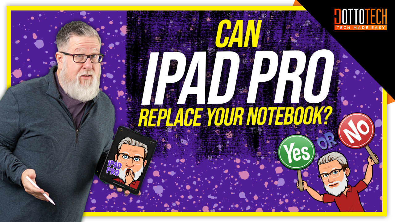 iPad Pro Vs Notebook Part 1: Can iPad Pro Replace Your Notebook?