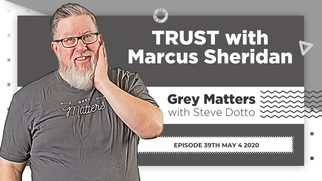 Trust: An Interview with Marcus Sheridan