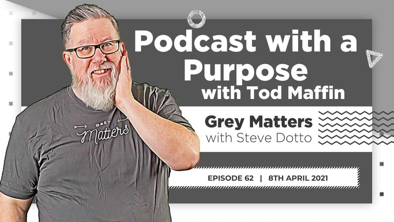 podcast-with-a-purpose-tod-maffin-gm62-grey-matters